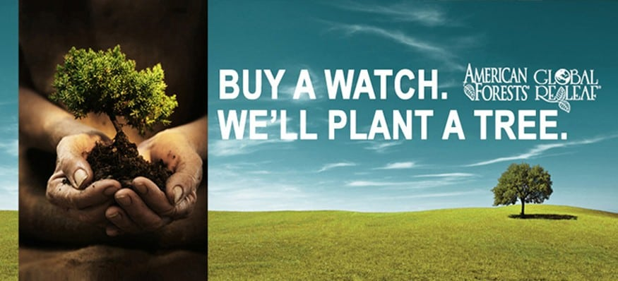 Buy a watch and we'll plant a tree